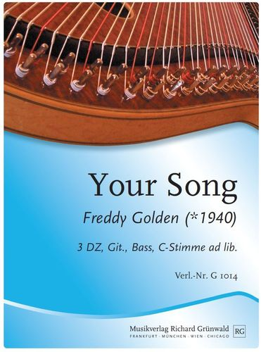 Freddy Golden - Your Song  (3 DZ, Git., Bass, Mel. ad lib.)