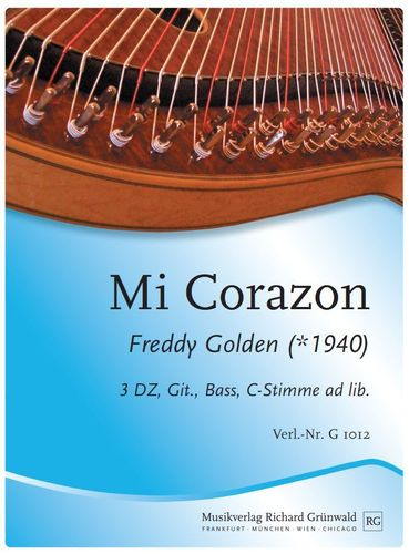 Freddy Golden - Mi Corazon (3 DZ, Git., Bass, Mel. ad lib.)