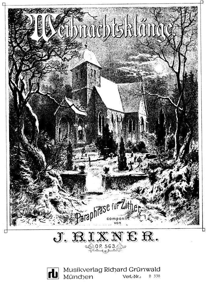 J. Rixner - Paraphrase Weihnachtsklänge (op. 563 a) für 2 DZ, 1 AZ ...
