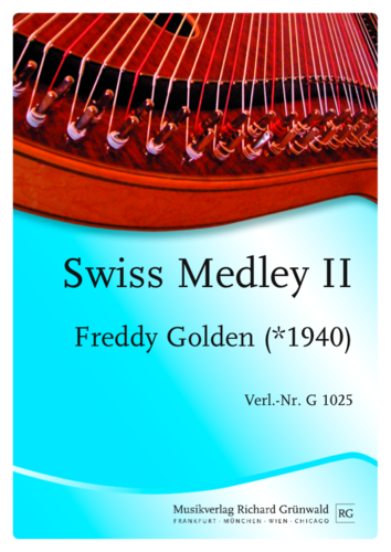 Freddy Golden - Swiss Medley No. 2